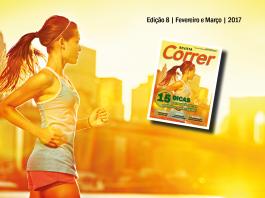 Revista Correr 8 - Fevereiro e Março de 2017 - Online - Corrida de Rua - 15 Dicas