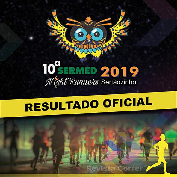 RESULTADO Corrida Sermed Night Runners 2019 - Revista Correr